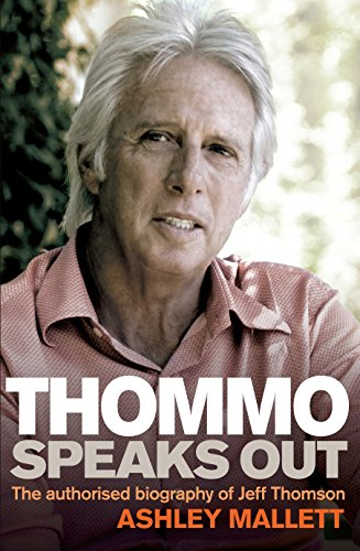 9781741754353: Thommo Speaks Out: The Authorised Biography of Jeff Thomson