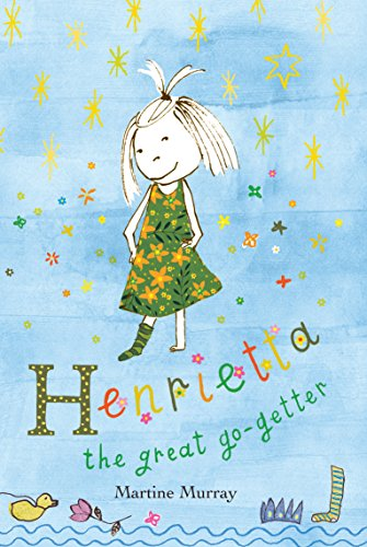 9781741754506: Henrietta the Great Go-Getter