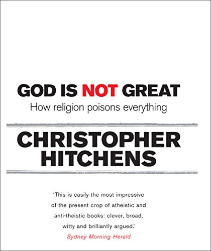 God is Not Great (Paperback): Christopher Hitchens