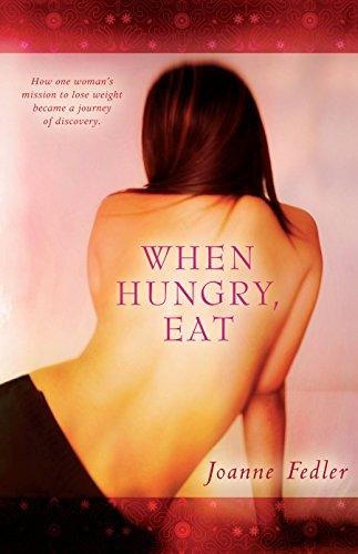 When Hungry, Eat: Fedler, Joanne
