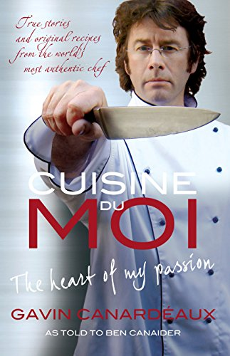 9781741756074: Cuisine du Moi: The Heart of My Passion