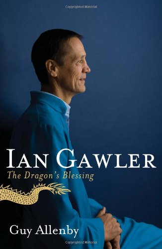 Ian Gawler: The Dragon's Blessing: Guy Allenby