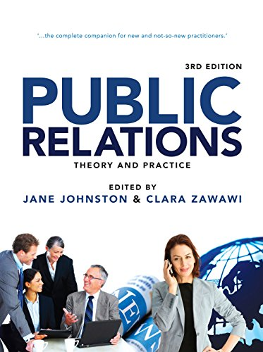 Public Relations: Theory and Practice: Jane Johnston Clara