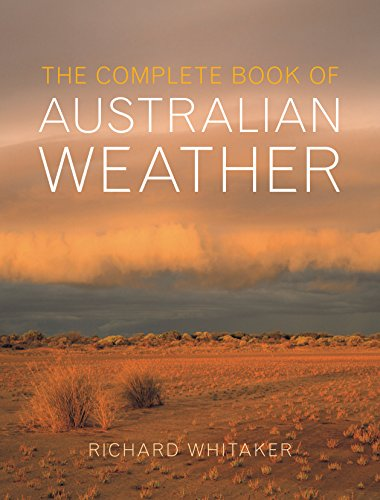 9781741757347: The Complete Book of Australian Weather