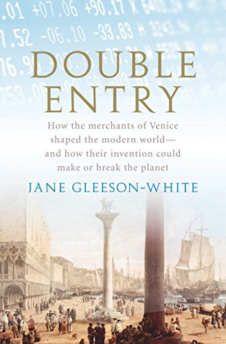 9781741757552: Double Entry: How the Merchants of Venice Shaped the Modern World - and How Their Invention Could Make or Break the Planet