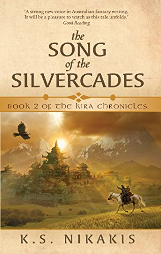 9781741758931: The Song of the Silvercades (The Kira Chronicles)