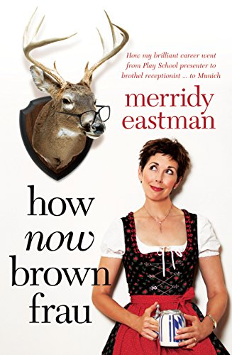 9781741759754: How Now Brown Frau