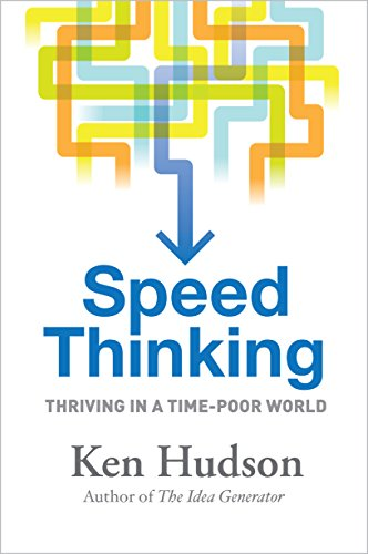 9781741759952: Speed Thinking: How to Thrive in a Time-Poor World