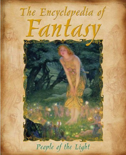 9781741782431: The Encyclopedia of Fantasy: People of the Light