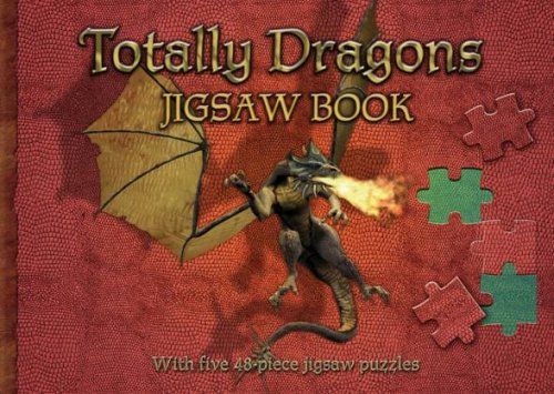 Totally Dragons Jigsaw Book (Jigsaw Books): The Five Mile Press