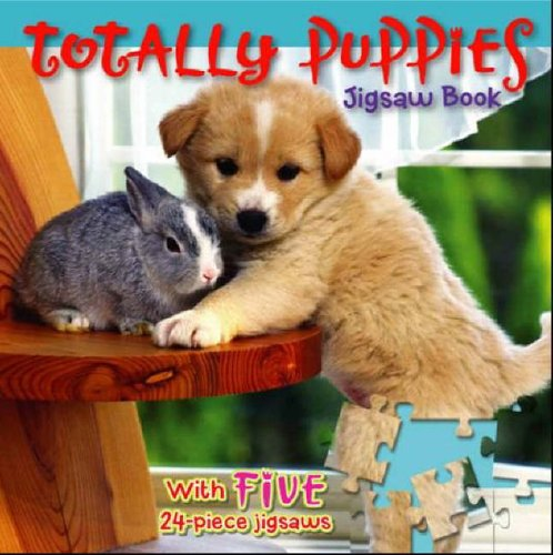 Totally Puppies Jigsaw Book (Jigsaw Books)