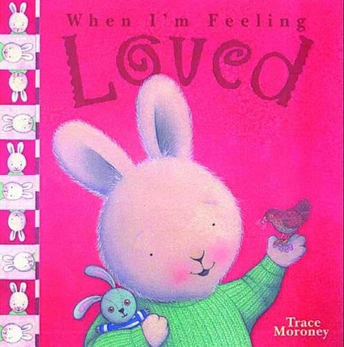 9781741783568: When I'm Feeling Loved (When Im Feeling)