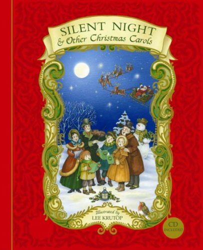 Silent Night' and Other Christmas Carols (Book & CD) (Book & CD): Lee Krutop