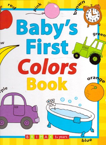 9781741786279: Baby's First Colors Book
