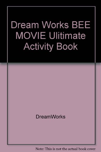 Dream Works BEE MOVIE Ulitimate Activity Book: DreamWorks