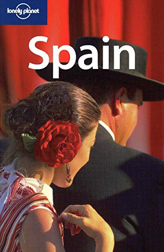 9781741790009: Lonely Planet Country Guide Spain (Lonely Planet Spain)