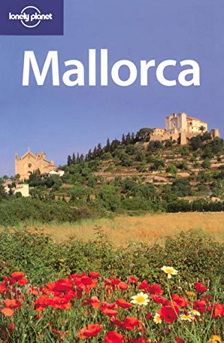 Lonely Planet Mallorca (Regional Travel Guide): Damien Simonis, Sarah