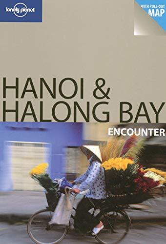 9781741790924: Lonely Planet Hanoi & Halong Bay Encounter
