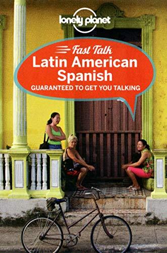 9781741791150: Lonely Planet Fast Talk Latin American Spanish (Phrasebook)