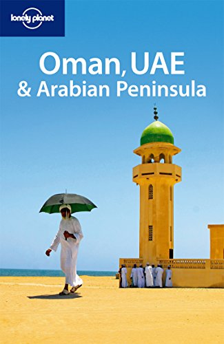 9781741791457: Lonely Planet Oman UAE & the Arabian Peninsula (Multi Country Travel Guide)