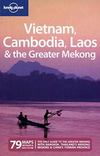 9781741791747: Vietnam, cambodia, laos & the greater mekong 2ed -anglais- (Lonely Planet Multi Country Guides)
