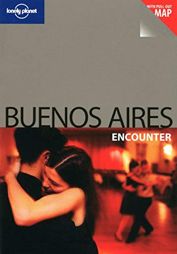 9781741792874: Lonely Planet Buenos Aires Encounter