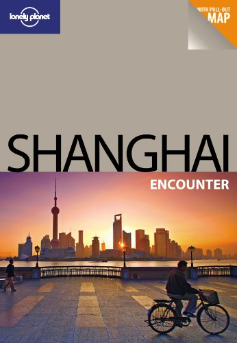 9781741794113: Shanghai (Lonely Planet Encounter Guides)