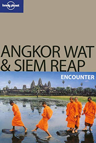 Lonely Planet Angkor Wat & Siem Reap: Nick Ray