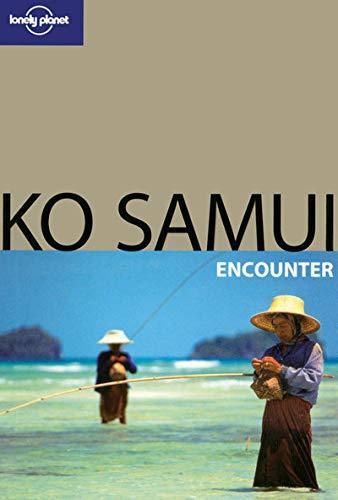 9781741794274: Lonely Planet Ko Samui Encounter (Best Of)