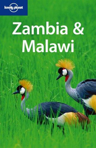 Lonely Planet Zambia & Malawi (Multi Country Travel Guide): Alan Murphy; Nana Luckham