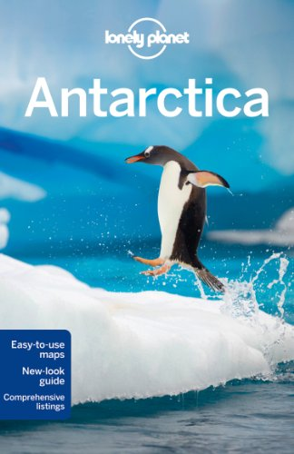 Lonely Planet Antarctica (Travel Guide): Lonely Planet; Averbuck, Alexis