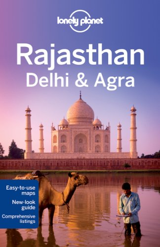 9781741794601: Lonely Planet Rajasthan, Delhi & Agra (Travel Guide)