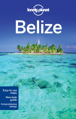 9781741794656: Lonely Planet Belize (Country Travel Guide)
