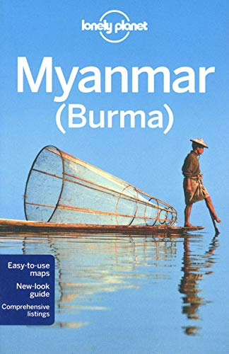 Lonely Planet Myanmar (Burma) (Travel Guide) (1741794692) by Lonely Planet; Allen, John; Smith, Allen John; Smith, Jamie