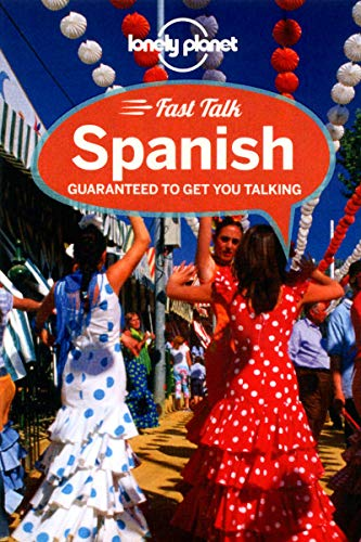 9781741794830: Lonely Planet Fast Talk Spanish (Phrasebook)