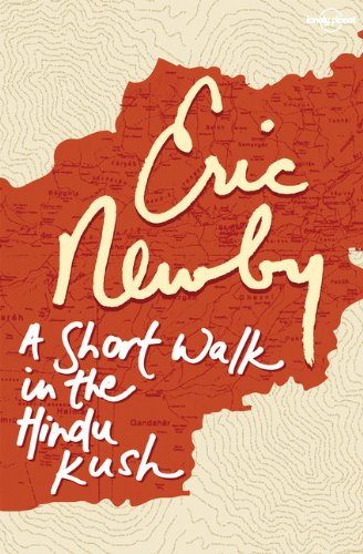 9781741795288: A Short Walk in the Hindu Kush (Lonely Planet Travel Literature)