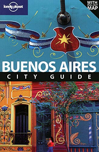 9781741795783: Lonely Planet Buenos Aires (Travel Guide)