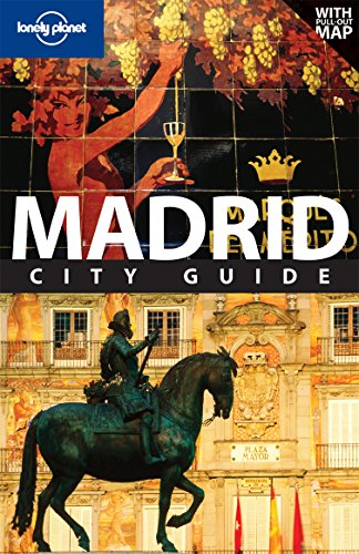 9781741795929: Lonely Planet Madrid (City Travel Guide)
