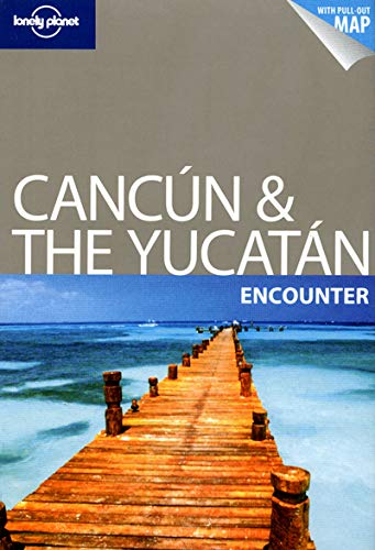 Lonely Planet Cancun & the Yucatan Encounter: Greg Benchwick
