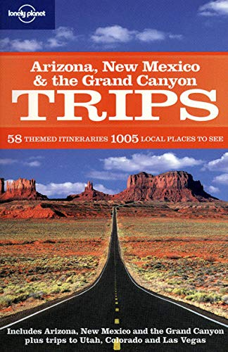 9781741797299: Arizona New Mexico & the Grand Canyon Trips (Regional Travel Guide)