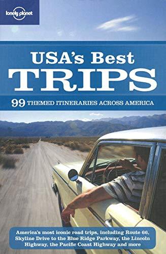 Lonely Planet USA's Best Trips (Regional Travel: Sara Benson, Amy