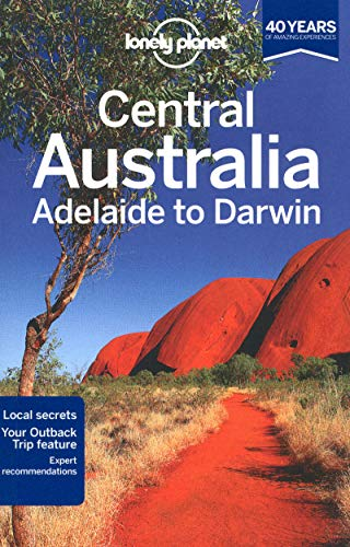 9781741797732: Central Australia-Adelaide to Darwin 6 (Country Regional Guides)