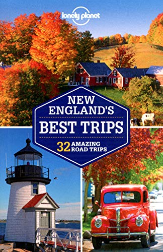 9781741798111: Lonely Planet New England's Best Trips (Travel Guide)