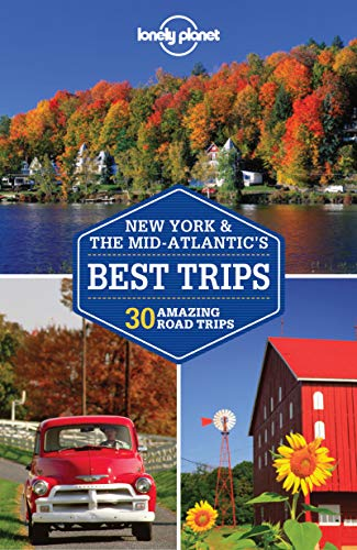 9781741798142: Lonely Planet New York & the Mid-Atlantic's Best Trips (Travel Guide)