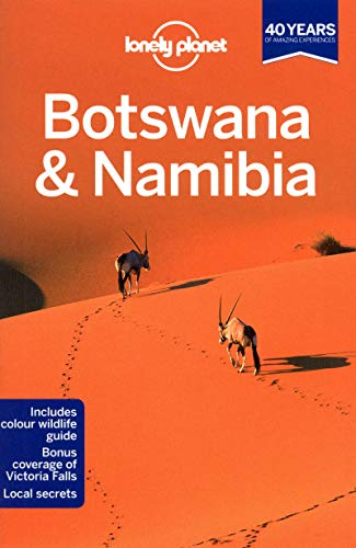 Lonely Planet Botswana & Namibia (Travel Guide): Alan Murphy; Anthony Ham; Kate Morgan; Lonely ...