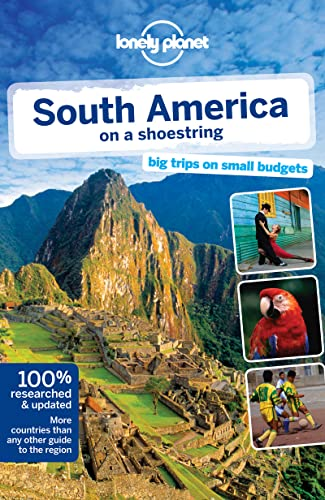 9781741798944: Lonely Planet South America on a shoestring (Travel Guide)