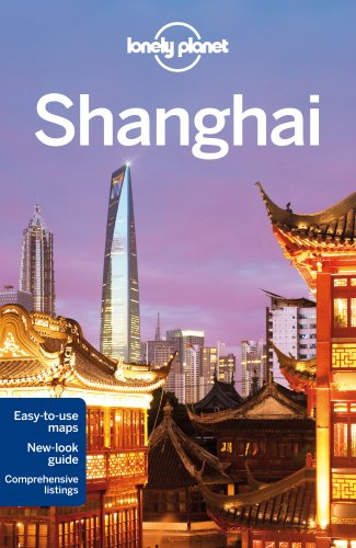 Lonely Planet Shanghai (Travel Guide): Lonely Planet, Harper,