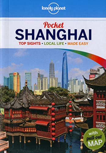 9781741799637: Lonely Planet Pocket Shanghai (Travel Guide)