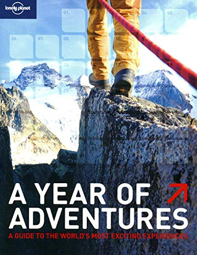 9781741799767: Lonely Planet A Year of Adventures (General Reference)