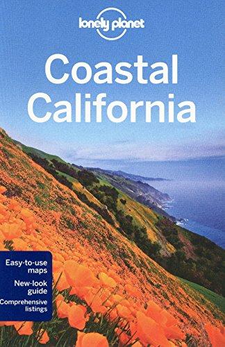 Lonely Planet Coastal California (Travel Guide): Sam Benson, Alison